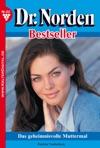 Dr Norden Bestseller 151 - Arztroman