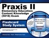 Praxis II Elementary Education Content Knowledge 5018 Exam Flashcard Study System