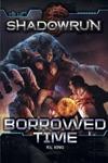 Shadowrun Borrowed Time
