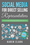 Social Media For Direct Selling Representatives