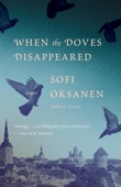 Sofi Oksanen & Lola Rogers - When the Doves Disappeared  artwork