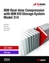 IBM Real Time Compression With IBM XIV Storage System Model 314