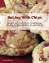 Baking With Chips