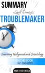 Leah Reminis Troublemaker Surviving Hollywood And Scientology Summary