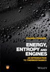 Energy Entropy And Engines