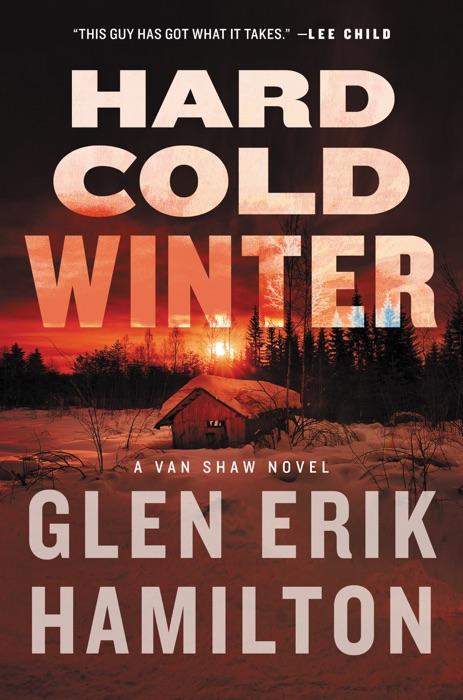 Hard Cold Winter Glen Erik Hamilton Book