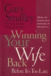 Winning Your Wife Back Before Its Too Late