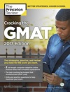 Cracking The GMAT With 2 Computer-Adaptive Practice Tests 2017 Edition