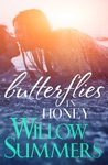 Butterflies In Honey