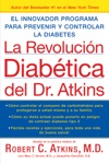 La Revolucion Diabetica Del Dr Atkins