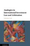Analogies In International Investment Law And Arbitration