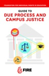 FIREs Guide To Due Process And Campus Justice