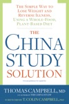 The China Study Solution