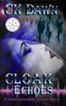 Cloak Of Echoes A Netherwalker Short Story