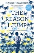 The Reason I Jump - Naoki Higashida, Ka Yoshida & David Mitchell Cover Art