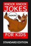 Knock Knock Jokes For Kids Again Standard Edition