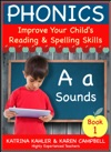 Phonics A Sounds - Book 1 Improve Your Childs Spelling And Reading Skills