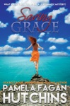 Saving Grace What Doesnt Kill You 1 A Katie Romantic Mystery