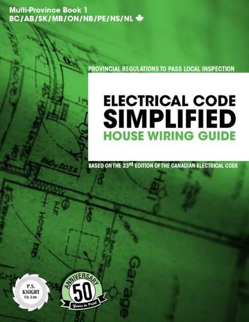 electrical code simplified house wiring guide 23rd code edition rh itunes apple com residential wiring guide pdf Basic Electrical Wiring Residential