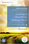 Growing In Christ While Helping Others Participants Guide 4
