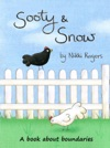 Sooty  Snow A Book About Boundaries