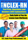 2016 NCLEX-RN Test Prep Questions And Answers With Explanations Study Guide To Pass The License Exam Effortlessly