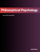 Readings In Philosophical Psychology