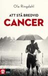 Att St Bredvid Cancer