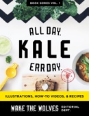 Kale. All Day. Err Day.