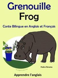 CONTE BILINGUE EN FRANçAIS ET ANGLAIS: GRENOUILLE - FROG