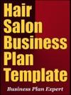 Hair Salon Business Plan Template Including 6 Special Bonuses