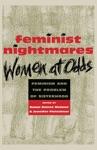 Feminist Nightmares Women At Odds