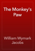 William Wymark Jacobs - The Monkey's Paw  artwork