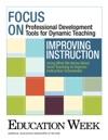 Improving Instruction Using What We Know About Good Teaching To Improve Instruction Schoolwide
