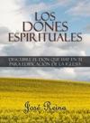 Los Dones Espirituales Descubre El Don Que Hay En Ti Para Edificacin De La Iglesia