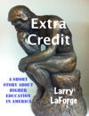 Extra Credit A Short Story About Higher Education In America