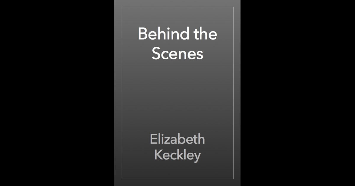 behind the scenes elizabeth keckley
