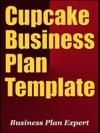 Cupcake Business Plan Template Including 6 Special Bonuses