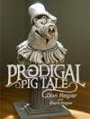 Prodigal Pig Tale
