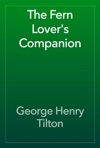 The Fern Lovers Companion