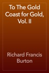 To The Gold Coast For Gold Vol II