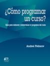 Cmo Programar Un Curso Gua Para Evaluar Y Autoevaluar El Programa Del Curso