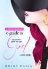 A Young Womans E-Guide To Learning How To Let God Love Her