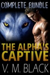 The Alphas Captive Complete Bundle BBW Shifter Werewolf Romance Books 1-7