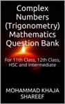 Complex Numbers Trigonometry Mathematics Question Bank
