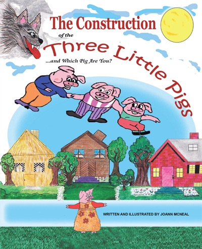 The Construction of the Three Little Pigs and Which Pig Are You