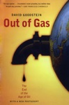 Out Of Gas The End Of The Age Of Oil