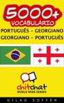 5000 Portugus - Georgiano Georgiano - Portugus Vocabulrio