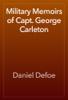 Daniel Defoe - Military Memoirs of Capt. George Carleton artwork