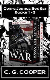CORPS JUSTICE BOXED SET: BOOKS 1-3: BACK TO WAR, COUNCIL OF PATRIOTS, PRIME ASSET